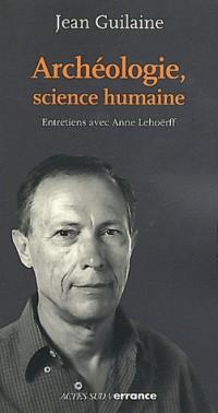 Archéologie, science humaine