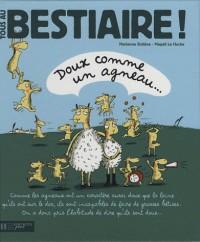 Tous au bestiaire!, Tome 2 : Doux comme un agneau