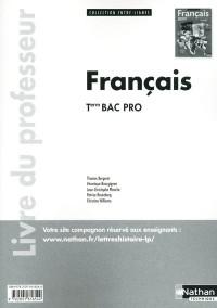 Français Term Bac Pro (Entre-Lignes) Professeur 2011