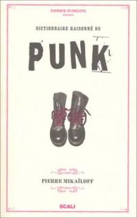 Dictionnaire raisonné du punk