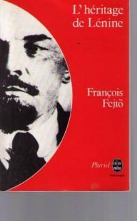 L'Heritage de Lenine: Introduction a l'histoire du communisme mondial (Le Livre de poche)