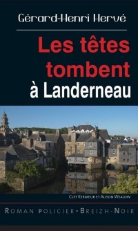 Les Têtes Tombent a Landerneau