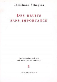 Des Bruits Sans Importance