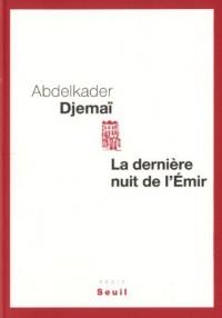 La dernière nuit de l'Emir