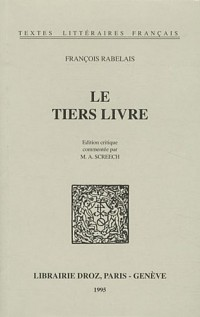 Le Tiers livre : Edition critique