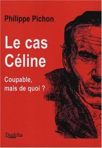 Le cas Céline