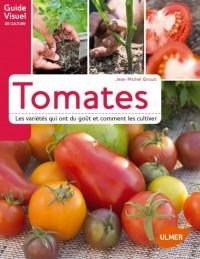 Tomates : les variétés qui ont du goût et comment les cultiver