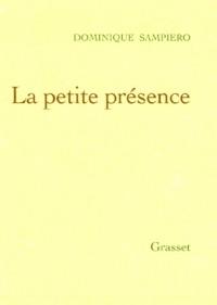La petite présence