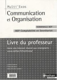 Communication et Organisation Tle BEP comptabilité et secrétariat : Livre du professeur