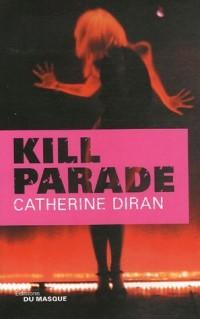 Kill Parade