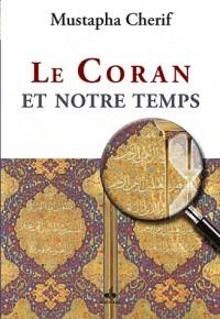 Coran et Notre Temps (le)