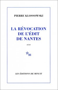 La révocation de l'édit de Nantes