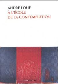 À l'école de la contemplation