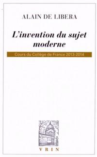 L'invention du sujet moderne, cours du Collège de France : 2013-2014
