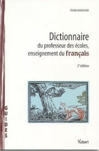 Dictionnaire du professeur des écoles, enseignement du français
