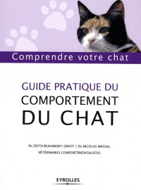 Guide pratque du comportement du chat : Comprendre votre chat