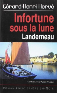 Infortune sous la lune