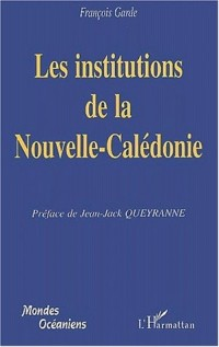 Les institutions de la Nouvelle-Calédonie