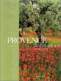 Provence, jardin de vie