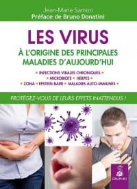 LES VIRUS, A L'ORIGINE DE NOS MALADIES