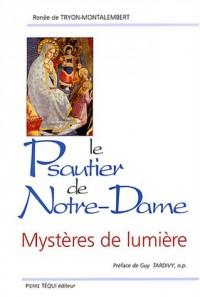 Le psautier de Notre-Dame : Mystères de lumière