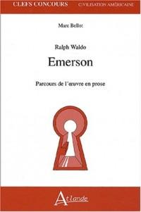 Ralph Waldo Emerson : Parcours de l'oeuvre en prose
