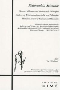 Philosophia Scientiae, Vol 13 Cahier 2 2009 : Actes de la 17e Novembertagung d'histoire des mathématiques : 3-5 novembre 2006 (University of Edinburgh, Royaume-Uni)