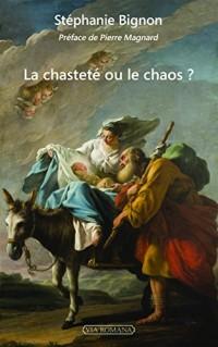 La chasteté ou le chaos