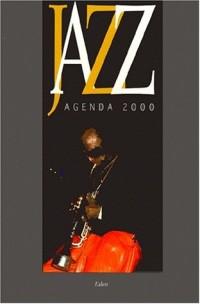 Jazz : agenda 2000