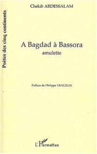 A Bagdad à Bassora : Amulette