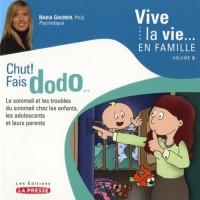 Vive la vie en famille V 03 Chut fais dodo ...