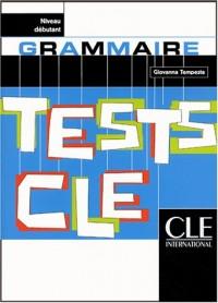 Tests CLE, Grammaire (Débutant)