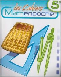 Les cahiers Mathenpoche 5e