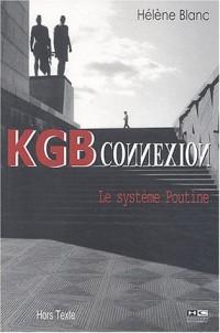 KGB Connexion : Le système Poutine