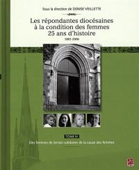 Les Repondantes Diocesaines a la Condition des Femmes V. IV