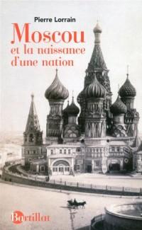 Moscou et la naissance d'une nation
