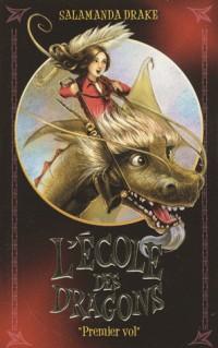 L'école des dragons, Tome 1 : Premier vol