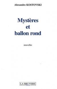Mystères et ballon rond
