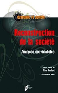 Reconstruction de la société : Analyses convivialistes