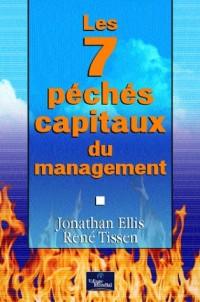 Les 7 Péchés capitaux du management