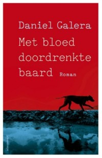 Met bloed doordrenkte baard: roman