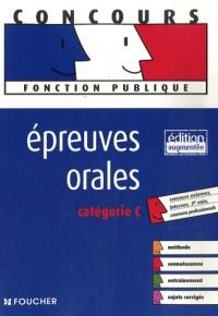 Epreuves orales : Catégorie C (Ancienne Edition)