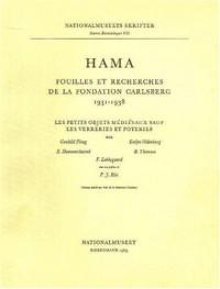 Hama 4: Petits Objets Medievaux Sauf Les Verreries Et Poteries Pt. 3: Fouilles et Recherches de La Fondation Carlsberg, 1931-1938