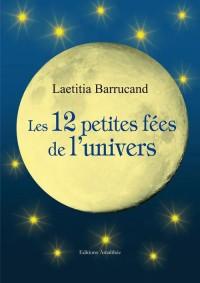 Les Douze Petites Fees de l'Univers