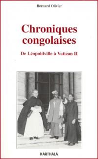 Chroniques congolaises : De Léopoldville à Vatican II