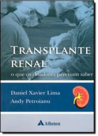 Transplante Renal. O Que Os Doadores Precisam Saber