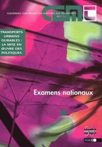 Transports urbains durables : la mise en oeuvre des politiques : Examens nationaux