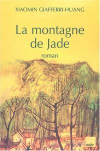 La Montagne de Jade