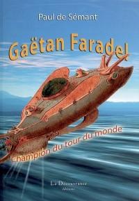 Gaëtan Faradel champion de tour du monde