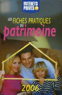 Les fiches pratiques du patrimoine : Edition 2006